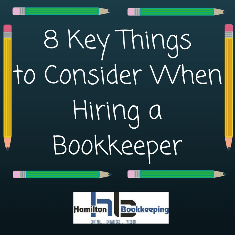 8-key-things-to-consider-when-hiring-a-bookkeeper